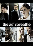 Air I Breathe poster