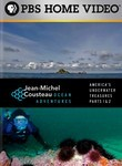 Jean-Michel Cousteau: Ocean Adventures: America's Underwater Treasures