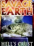 Savage Earth: Hell&#039;s Crust