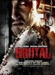 Brutal (2007) poster