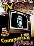 Mania! Mania!: Vol. 1: TV Mania / Commercial Mania