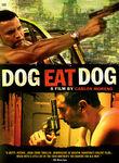 Dog Eat Dog (Perro come perro) poster