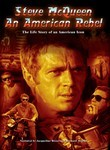 Steve McQueen: An American Rebel
