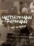 Method Man and Redman: Live in Paris 2006