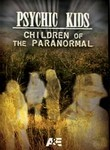 Psychic Kids: Children of the Paranormal: Season 1