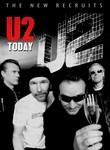 U2: The New Recruits: U2 Today