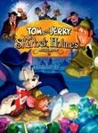 טום וג'רי פוגשים את שרלוק הולמס -Tom And Jerry Meet Sherlock Holmes