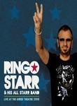 Ringo Starr &amp; His All Starr Band: Live at the Greek Theatre 2008